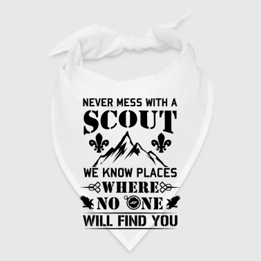 Never mess with a Scout no one will find you - Bandana