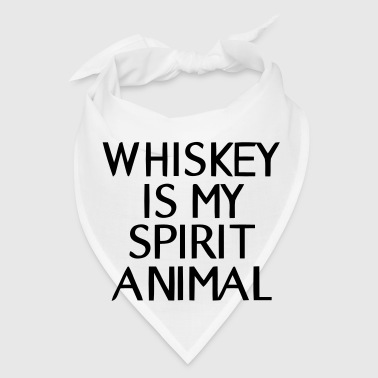 WHISKEY IN MY SPIRIT ANIMAL - Bandana