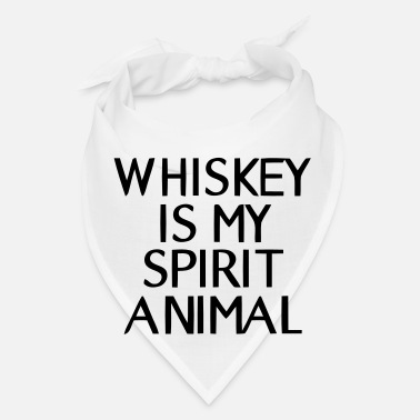 Whiskey WHISKEY IN MY SPIRIT ANIMAL - Bandana