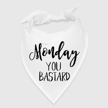 MONDAY IS A BASTARD - Bandana