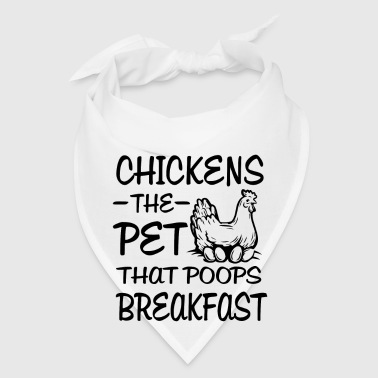 Chickens the pet that poops breakfast - Bandana