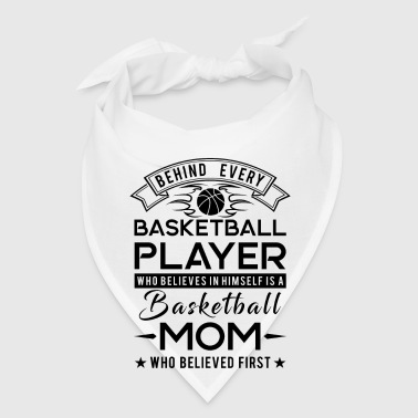 Behind every Basketball player is a Basketball mom - Bandana