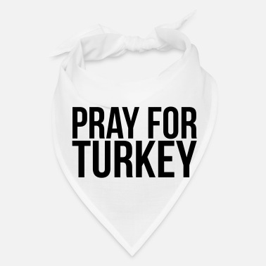 Turkey PRAY FOR TURKEY - Bandana