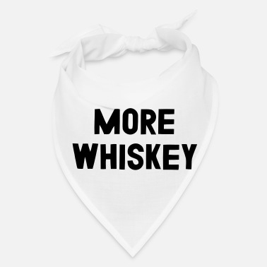 Whiskey MORE WHISKEY - Bandana