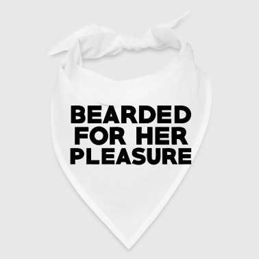 BEARDED FOR HER PLEASURE - Bandana