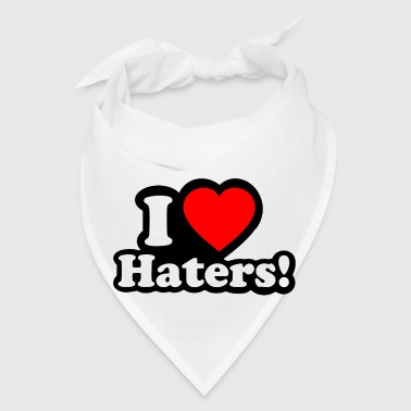 I LOVE HATERS - Bandana