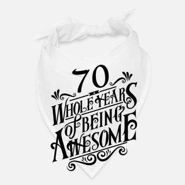 70s 70 Whole Years of Being Awesome - Bandana