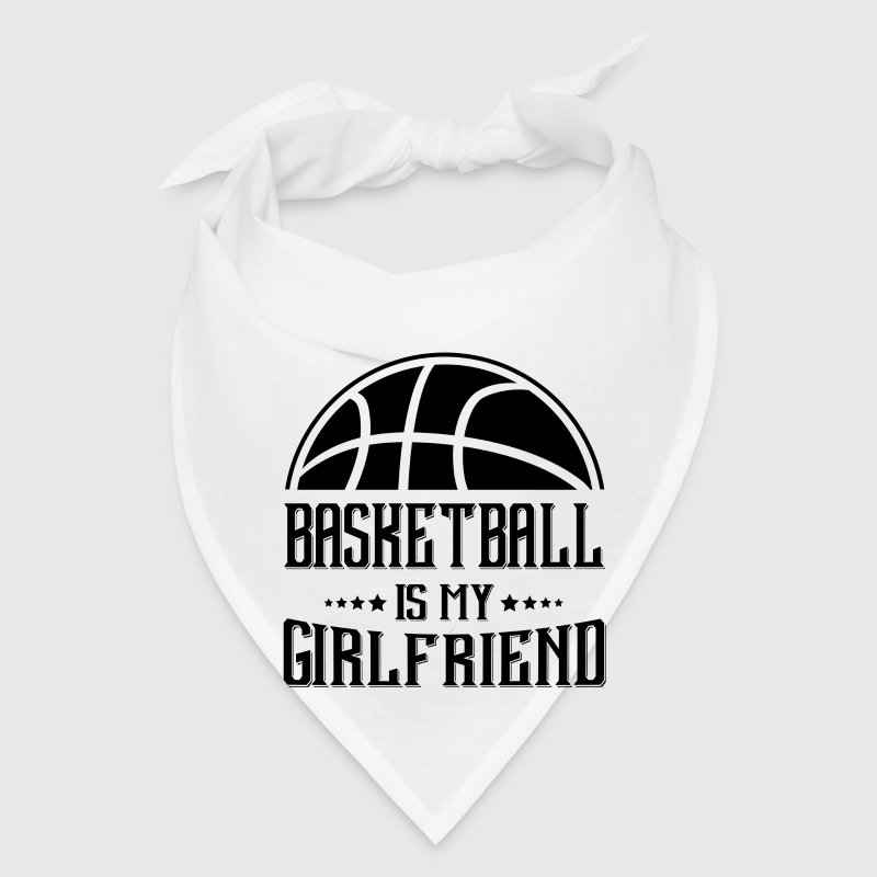 Basketball my Girlfriend - Bandana