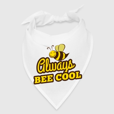 Always bee cool - Bandana
