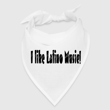 i_like_latino_music2 - Bandana