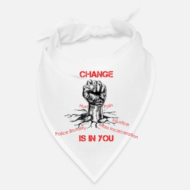 Change Change Is In You - Bandana