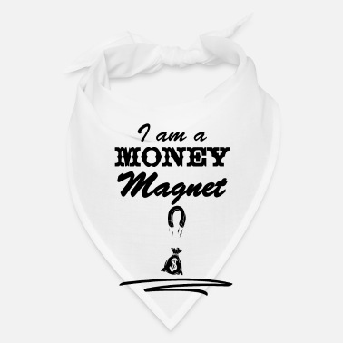 Wealthy I am a money magnet wealth rich gift present - Bandana
