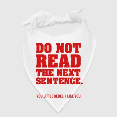DON'T READ THIS REBEL - Bandana