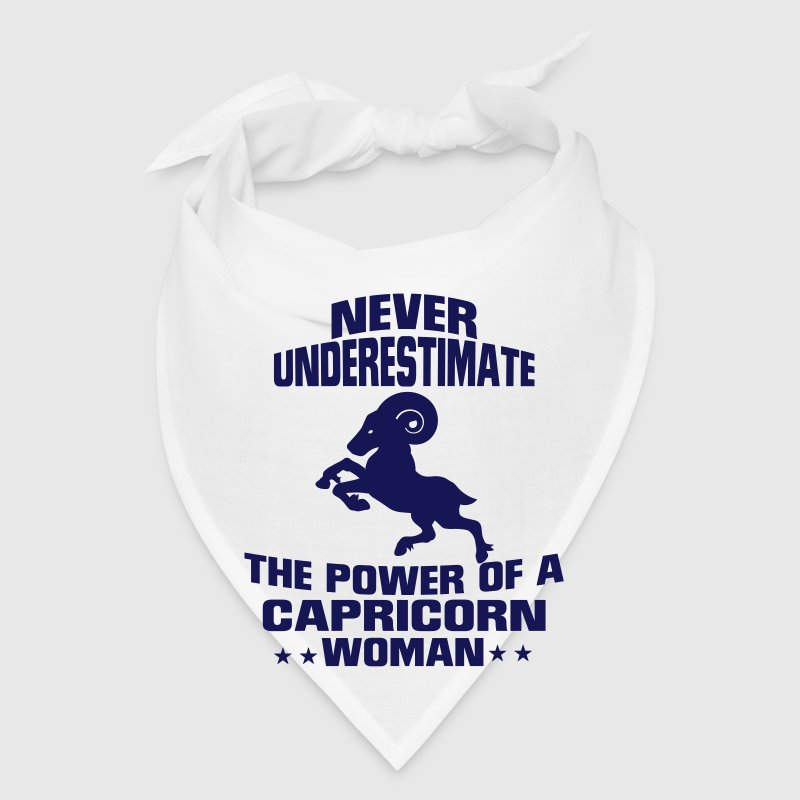 NEVER UNDERESTIMATE THE POWER OF A CAPRICORN WOMAN - Bandana