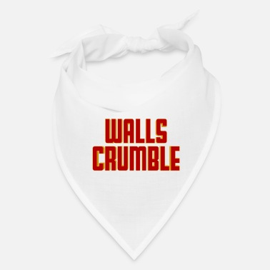 Wall Walls Crumble - Bandana