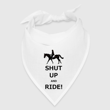 Shut Up and Ride - Bandana