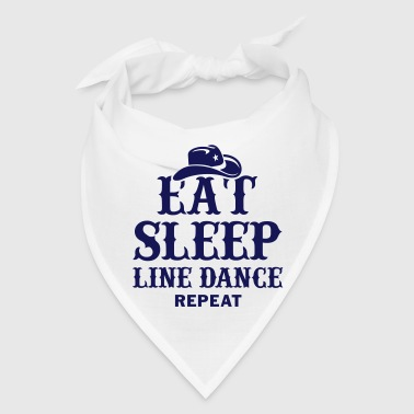 EAT, SLEEP, LINE DANCE, REPEAT - Bandana