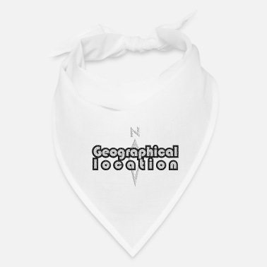Geographic Geographical Location - Bandana