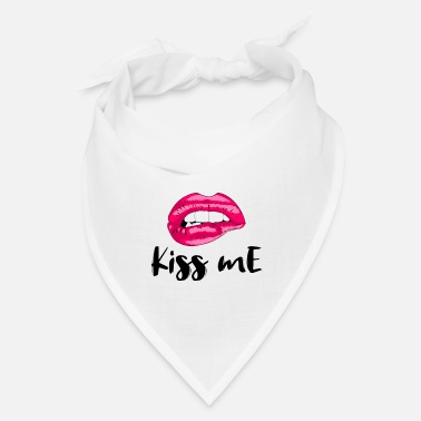 Kiss Me Lips Kiss me Sexy Kissing lips - Bandana