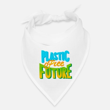 Enviromental Plastic Free Future Eco Recycle Environment - Bandana