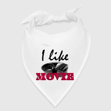 I like movie - Bandana
