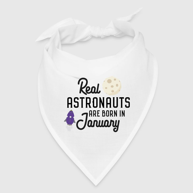 Astronauts are born in January Spch2 - Bandana