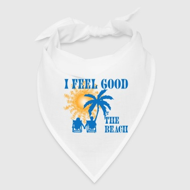 Feel good at the beach - Bandana