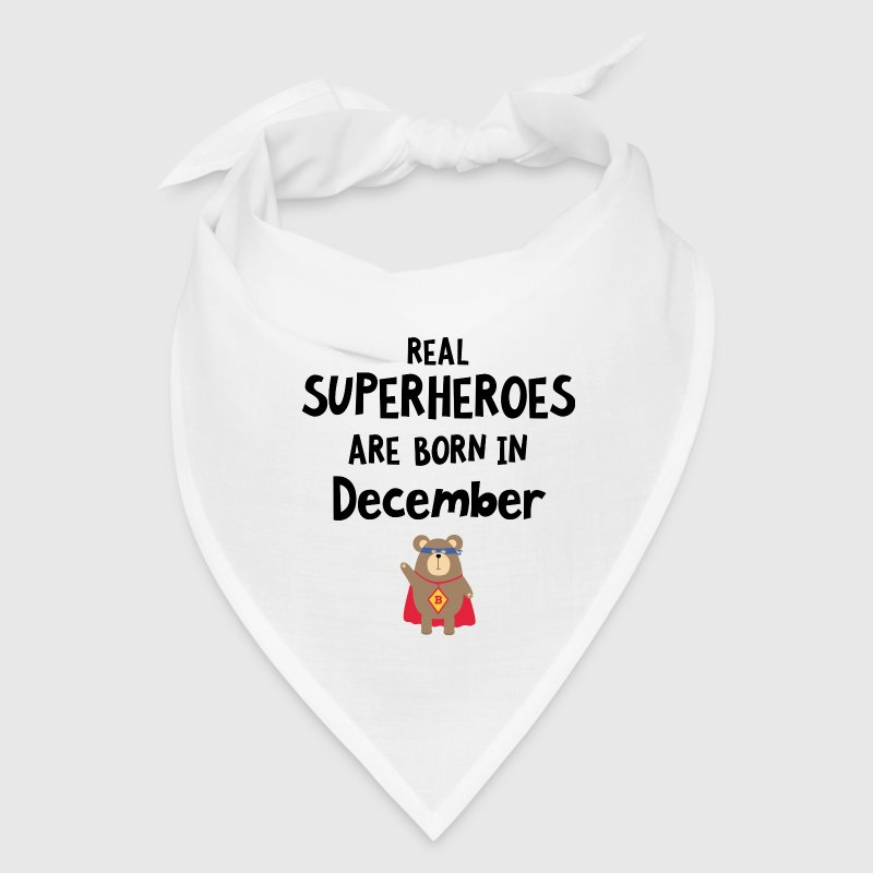Superheroes are born in December Swq2z - Bandana