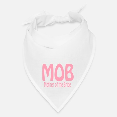 Bride Mother of the Bride - Bandana