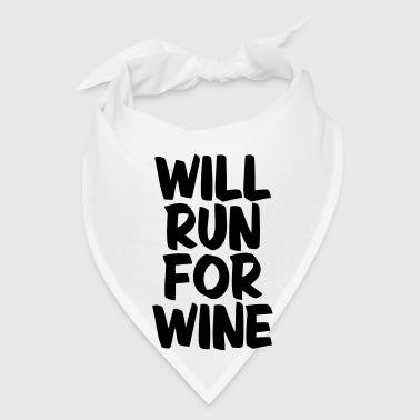 WILL RUN FOR WINE - Bandana