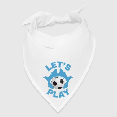 Let's play soccer - Bandana