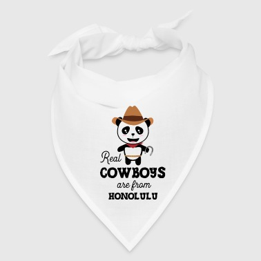 Real Cowboys are from Honolulu Sivpvx - Bandana