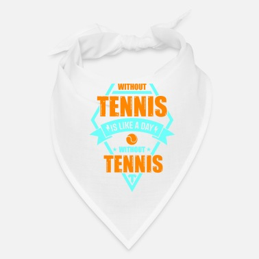Prince Of Tennis tennis quote saying gift shirt - Bandana