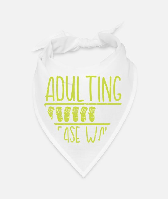 Adulting Bandanas - Adulting Adult Humor - Bandana white