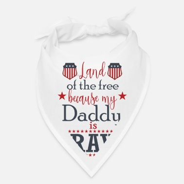 Army National Guard Land Of The Free Because My Daddy Is Brave - Bandana