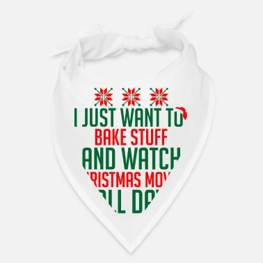Hallmark Christmas Movies Just Want Bake Stuff Watch Christmas Movie All Day - Bandana