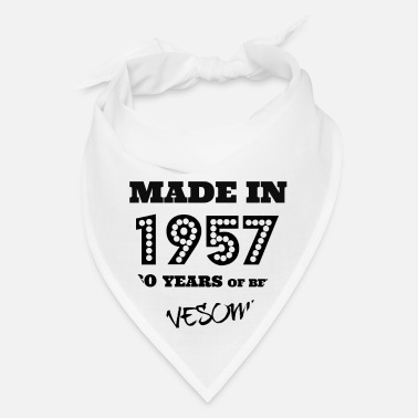 Made In 1957 Made in 1957 - 60th bday - Bandana