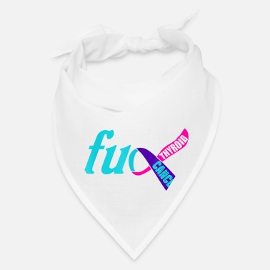 Childhood Funny Fuck Thyroid Cancer Shirt Awareness Ribbon - Bandana