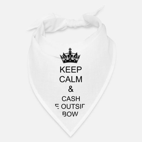 Gift Idea Caps - Cash me Outside - Bandana white