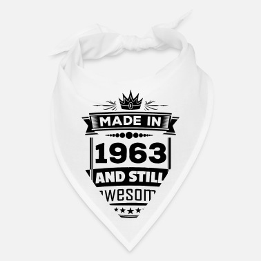 Made In 1963 Made In 1963 And Still Awesome - Bandana