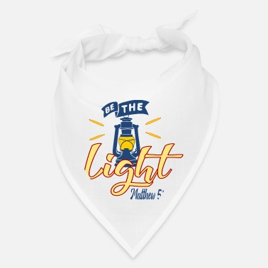 Light Be The Light - Light - Bandana