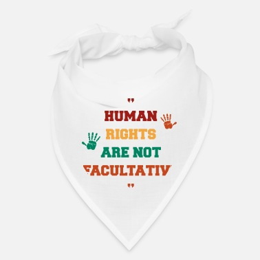 Human Rights Human rights - Bandana