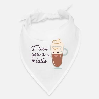 Love You Love You A Latte - Bandana