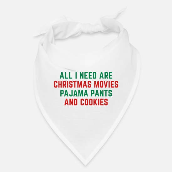 Christmas Caps - Christmas Movies Funny Quote - Bandana white