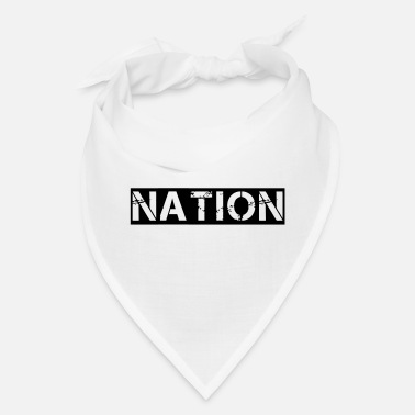Nationality nation - Bandana