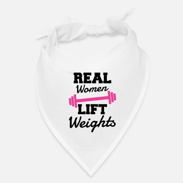Lifting Real Women Lift Weights - Bandana