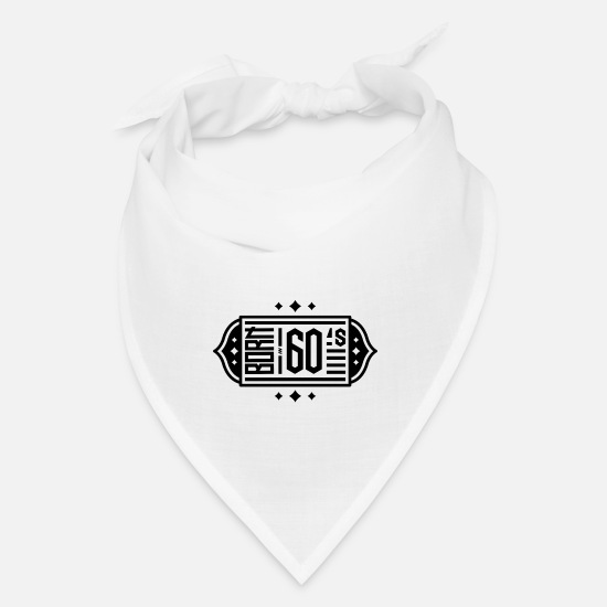 Decade Caps - Born in 60s Black Cool Gift - Bandana white