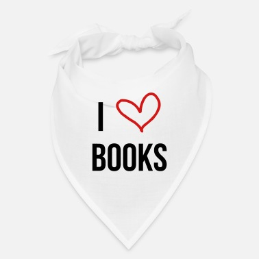 I Love books - Reading - Literature - Bandana