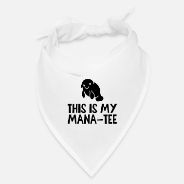 Worker This Is My Mana-tee - Manatee - Bandana