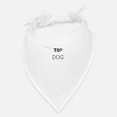 Dog Top Dog (For dogs) | Bandana - Bandana